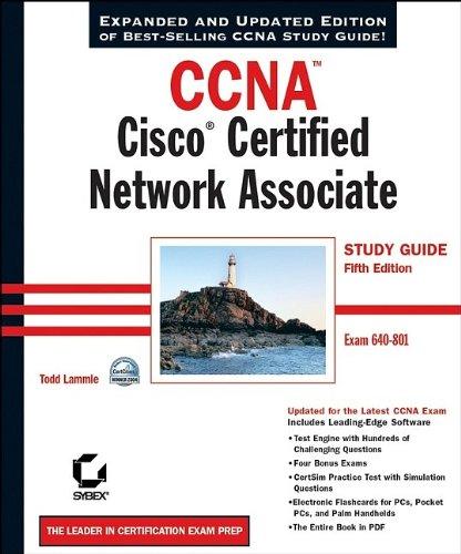 CCNA: Cisco Certified Network Associate Study Guide: Exam 640–801