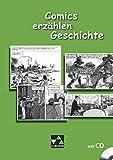 Begleitmaterial Geschichte: Comics erzählen Geschichte: Sequenzen aus Comics, Mangas und Graphic Novels für den Geschichtsunterricht