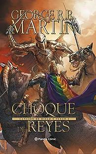 Juego de Tronos Choque de Reyes nº 02/03 par  George R. R. Martin