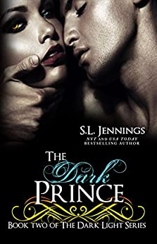 The Dark Prince (The Dark Light Series Book 2) (English Edition) de [Jennings, S.L.]