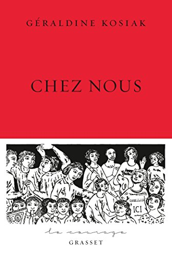 Chez nous : collection Le Courage dirige par Charles Dantzig