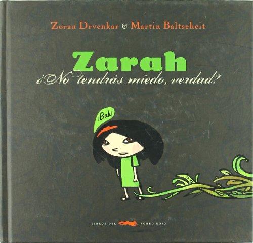 Zarah (Álbumes ilustrados) por Zoran Drvenkar
