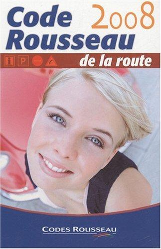 Code de la route Rousseau by Codes Rousseau (2007-09-19)
