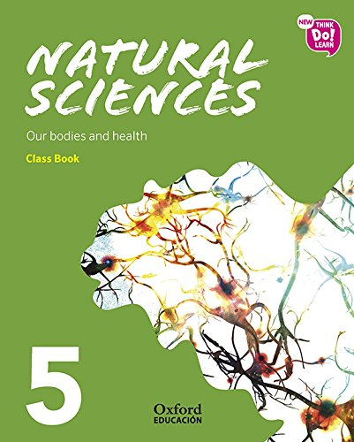 New Think Do Learn Natural Sciences 5 Module 2. Our bodies and health. Class Book