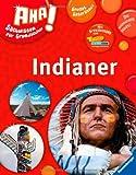 Indianer (AHA! Sachwissen für Grundschüler) - Rita Steininger