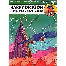 Harry Dickson, tome 5 : L'étrange lueur verte