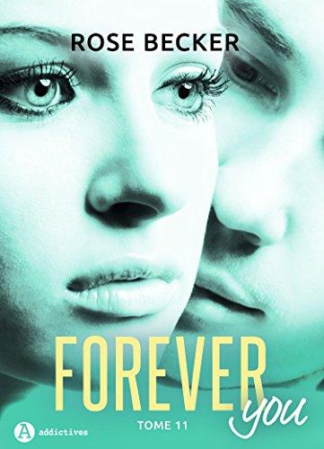 Forever you – 11 par Rose M. Becker