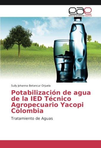 potabilizacin-de-agua-de-la-ied-tcnico-agropecuario-yacopi-colombia-tratamiento-de-aguas