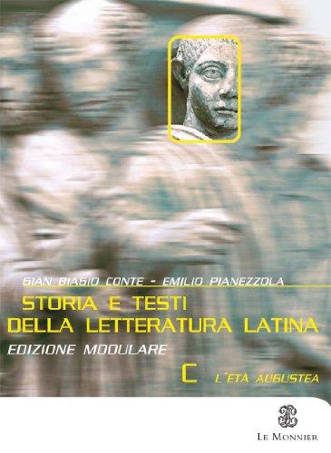 Storia e testi della letteratura latina. Con pagine critiche. Modulo C. Per il triennio del Liceo classico