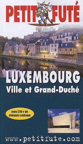 Luxembourg : Ville et Grand-Duché 2005