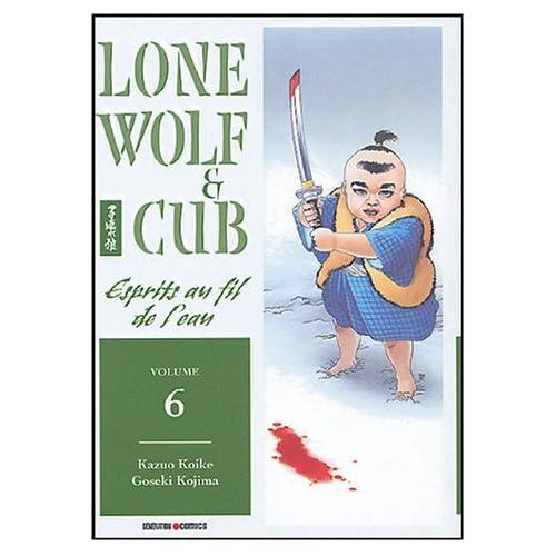 Lone Wolf & Cub, Tome 6 : Esprit au fil de l'eau