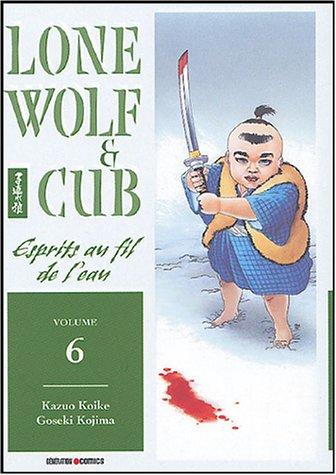 Lone wolf & cub Vol.6 par KOIKE Kazuo