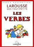 Le Larousse des tout-petits - Les verbes