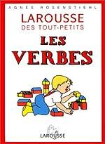 Le Larousse des tout-petits - Les verbes de Agnes Rosenstiehl