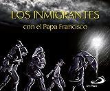 Los inmigrantes con el Papa Francisco (Brotes)