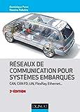 Réseaux de communication pour systèmes embarqués - 2e éd. - CAN, CAN FD, LIN, FlexRay, Ethernet