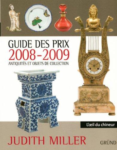 GUIDE PRIX 2008-2009 ANTIQ OBJ par JUDITH MILLER