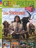 Geolino Extra - Die Steinzeit, 32/2012