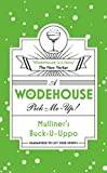 Mulliner's Buck-U-Uppo: (Wodehouse Pick-Me-Up) (Wodehouse Pick Me Up) (English Edition)