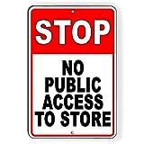 """Dozili Stop No Public Access To Store - Targa Metallica, Alluminio, One Color, 12"""" x 18"""""""