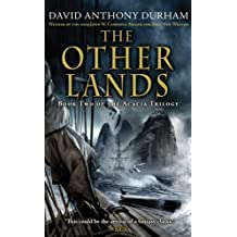 The Other Lands (The War with the Mein) by David Anthony Durham (2010-07-22)