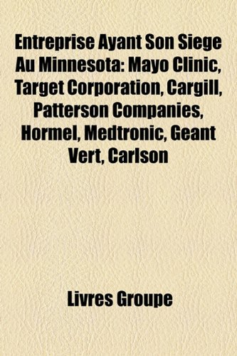 entreprise-ayant-son-sige-au-minnesota-mayo-clinic-target-corporation-cargill-patterson-companies-ho