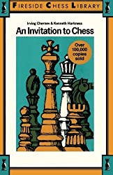 An Invitation to Chess by Irving Chernev (1985-03-27)