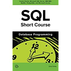 SQL Short Course (Database Programming)
