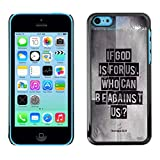 DREAMCASE Bibelzitate Bild Hart Handy Schutzhülle Schutz Schale Case Cover Etui für APPLE IPHONE 5C - Eibe Gott fur uns ist. Wer kann wider uns sein? - Romer 8:31
