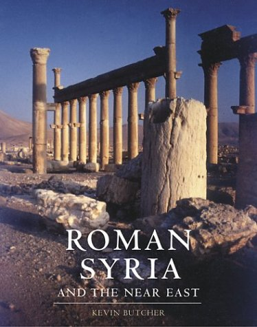 Roman Syria: And the Near East