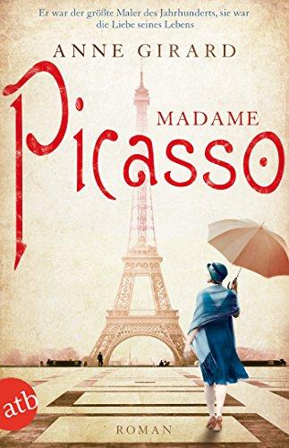 Buchseite und Rezensionen zu 'Madame Picasso: Roman' von Anne Girard