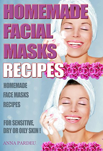 homemade-facial-masks-recipes-homemade-face-masks-for-sensitive-dry-or-oily-skin