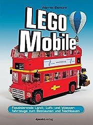 LEGO®-Mobile: Faszinierende Land-, Luft- und Wasserfahrzeuge zum Bestaunen und Nachbauen