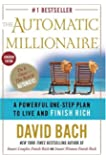 The Automatic Millionaire, Canadian Edition: A Powerful One-Step Plan to Live and Finish Rich (Canadian Edition)