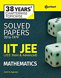 38 Years' Chapterwise Topicwise Solved Papers (2016-1979) IIT JEE Mathematics