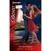 Seis Anos Despues: (Six Years Later) (Spanish Edition) by Anna Cleary (2012-07-24)
