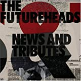 Songtexte von The Futureheads - News and Tributes