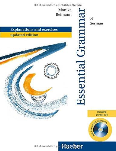 Essential Grammar of German: With exercises.Deutsch als Fremdsprache / mit integriertem Lösungsschlüssel und CD-ROM