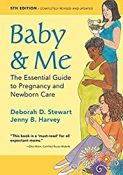 [(Baby & Me : The Essential Guide to Pregnancy and Newborn Care)] [By (author) Deborah D Stewart ] published on (November, 2015)