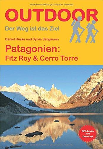 Patagonien: Fitz Roy & Cerro Torre por Sylvia Seligmann