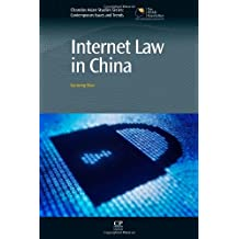 Internet Law in China (Chandos Asian Studies: Contemporary Issues and Trends)