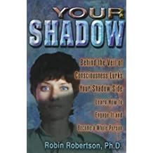 Your Shadow by Robin Robertson (1997-07-02)