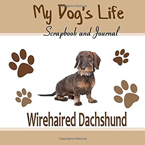 My Dog's Life Scrapbook and Journal Wirehaired