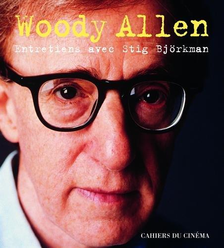 Woody Allen : Entretiens avec Stig Björkman par Woody Allen