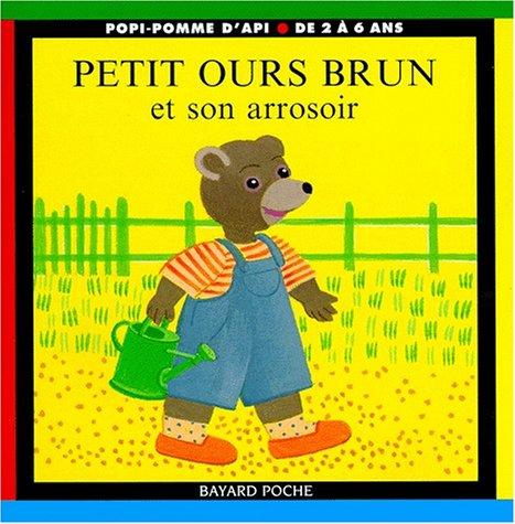Petit Ours Brun et son arrosoir