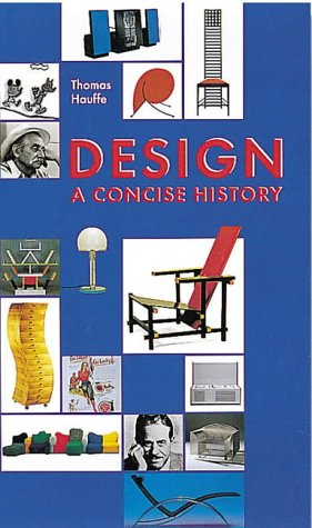 Design: A Concise History (Concise History Series)