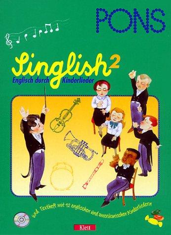 PONS Singlish, Englisch durch Kinderlieder, Audio-CDs, Tl.2, 1 Audio-CD