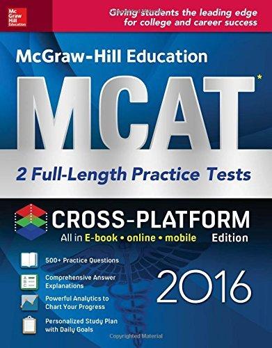 McGraw-Hill Education MCAT: 2 Full-Length Practice Tests 2016, Cross-Platform Edition by George J. Hademenos (2016-01-05)