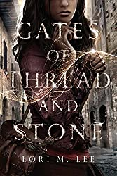Gates of Thread and Stone (Gates of Thread and Stone Series Book 1) (English Edition)