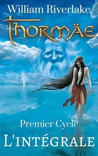 Thormäe - L'intégrale (Cycle Thormäe) par William Riverlake